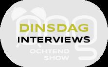 OOG Ochtendshow dinsdag interviews