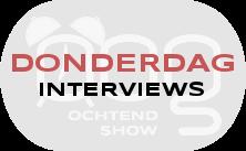 OOG Ochtendshow donderdag interviews