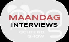 OOG Ochtendshow maandag interviews