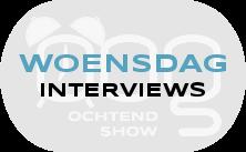 OOG Ochtendshow woensdag interviews
