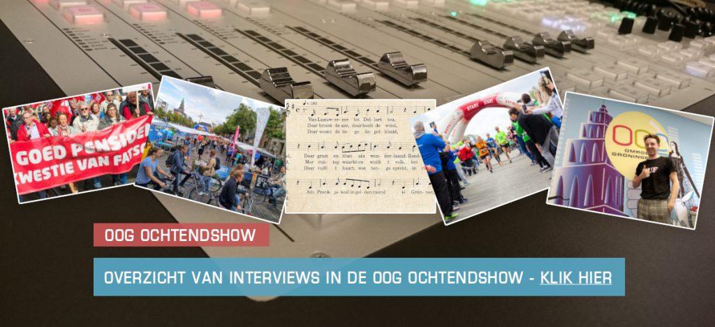 OOG Ochtendshow - Interview Gemist met nieuws uit de gemeente Groningen