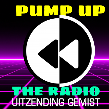 Pump Up the Radio uitzending gemist